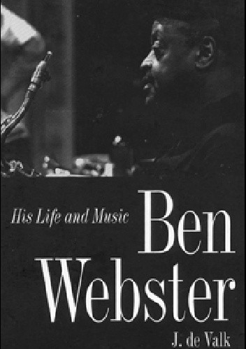 Ben Webster: His Life and Music chomikuj pdf