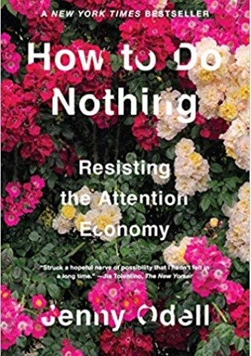 How to Do Nothing: Resisting the Attention Economy chomikuj pdf