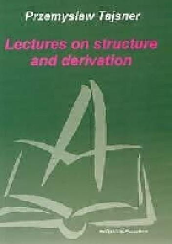 Lectures on structure and derivation chomikuj pdf