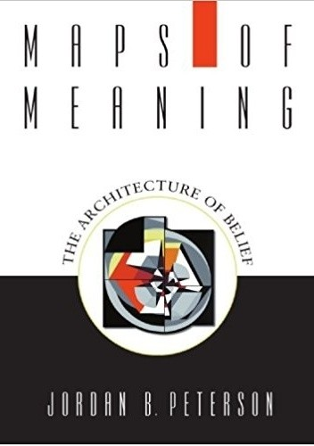 Maps of Meaning: The Architecture of Belief chomikuj pdf