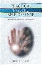 Practical Psychic Self-Defense: Understanding and Surviving Unseen Influences chomikuj pdf