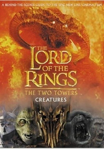 The Lord of the Rings: The Two Towers Creatures chomikuj pdf