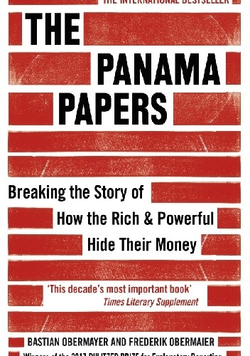 The Panama Papers: Breaking the Story of How the Rich and Powerful Hide Their Money chomikuj pdf