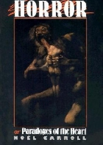 The Philosophy of Horror: Or, Paradoxes of the Heart chomikuj pdf