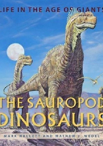 The Sauropod Dinosaurs (Life in the Age of Giants) chomikuj pdf